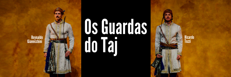Os Guardas do Taj - Trondi Brasil
