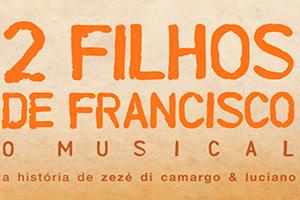 2 Filhos de Francisco O Musical